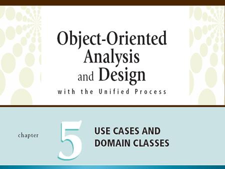 Objectives Explain how events can be used to identify use cases that define requirements Identify and analyze events and resulting use cases Explain.