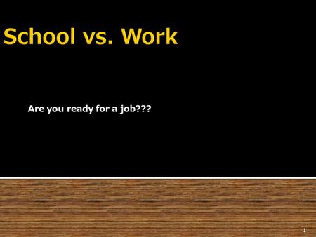 Are you ready for a job??? 1.  Follow Directions  Be Honest  Concentrate  Dress properly  Find solutions  Be Dependable  Be drug free  Make Smart.