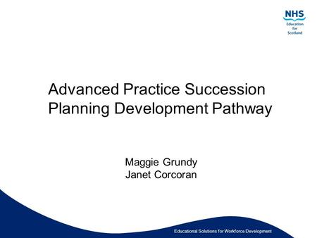 Advanced Practice Succession Planning Development Pathway
