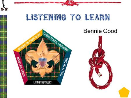 LISTENING TO LEARN Bennie Good. 2 Notes Ask speakers what they experienced What were there reactions Ask listeners how their speakers responded How did.