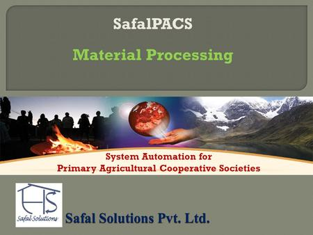 SafalPACS Material Processing System Automation for Primary Agricultural Cooperative Societies.