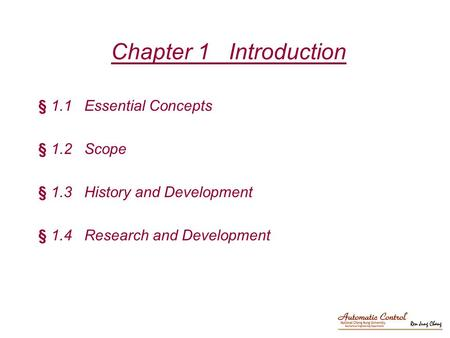 Chapter 1 Introduction § 1.1 Essential Concepts § 1.2 Scope § 1.3 History and Development § 1.4 Research and Development.