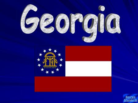 Georgia Standards. Georgia's Founder James Oglethorpe sailed from England with about 120 colonists on November 17, 1732, to form the new colony that would.