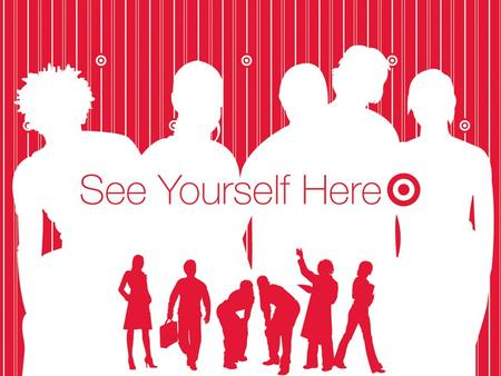 Target Corporation Business Analyst Target Corporation America's fourth largest retailer More than 1,300 stores in 47 states Give back more than $2 million.