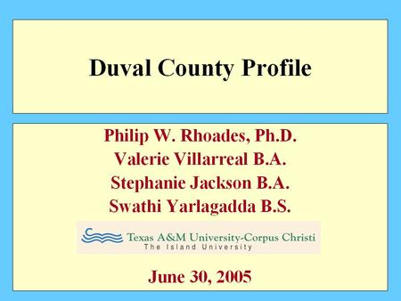 2000 Duval County Population by Age Source: 2000 U.S Census Bureau.