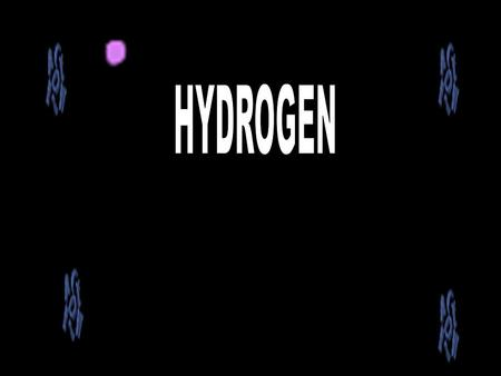 "HYDROGEN WAS DISCOVERED IN 1766 BY CAVENDISH HE ALSO PROVED THAT IT IS AN ELEMENT. LAVOISIER NAMED IT AS HYDROGEN. THE WORLD HYDROGEN MEANS "" WATER GENERATING."