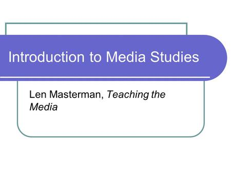 Introduction to Media Studies