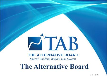 The Alternative Board v. 12-5-2011. One-on-One SBL Appointment.