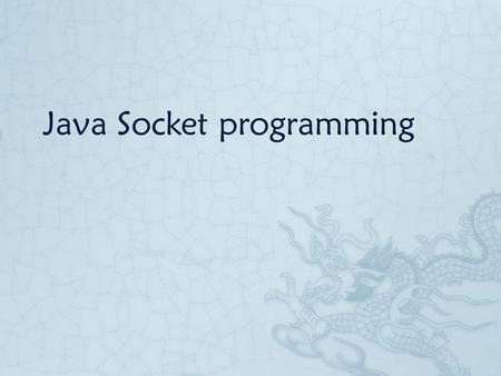 Java Socket programming. Socket programming with TCP.
