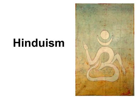Hinduism. One of the oldest religions in history Founder- unknown Origins- Northwest India When? About 3500 years ago 930 million Hindus living in India.