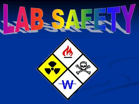 IMPORTANCE OF LAB SAFETY Lab safety is a major aspect of every lab- based science class.