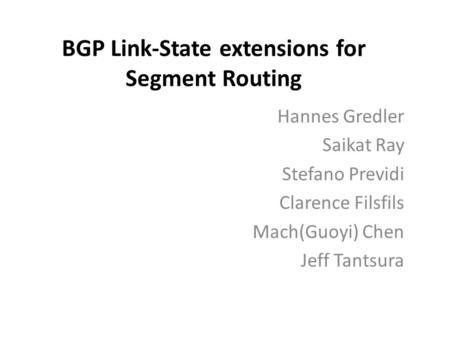 BGP Link-State extensions for Segment Routing