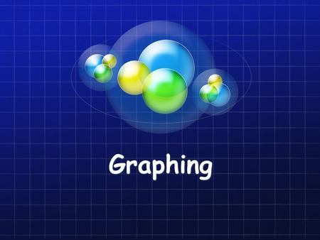 Graphing.