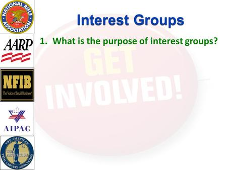 1.What is the purpose of interest groups?.  Economic interest groups Corporations Business associations (a.k.a. industry groups) Labor unions Professional.