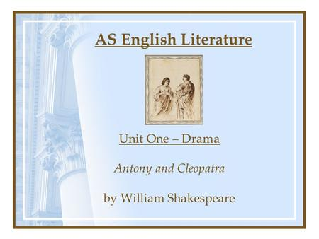 a literary analysis of the play antony and cleopatra by william shakespeare