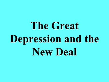 The Great Depression and the New Deal What were 3 causes of the Great Depression? Overspeculation in stocks Collapse of the banking system Hawley-Smoot.
