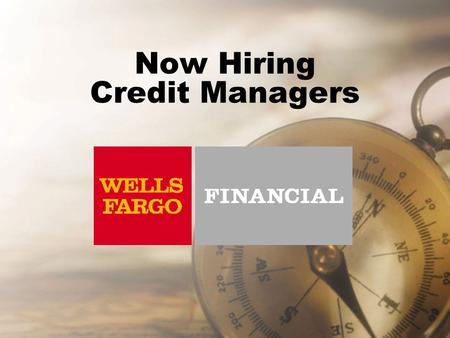 Now Hiring Credit Managers Find Your Future For over 100 years we have maintained a strong promote-from-within philosophy Your career options are only.