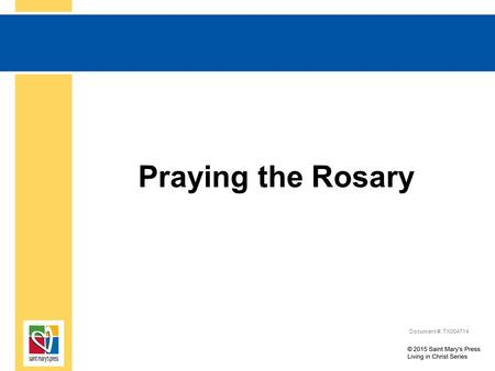 Praying the Rosary Document #: TX004714. Based in Scripture The various prayers of the Rosary can be found in Scripture: The Lord's Prayer can be found.