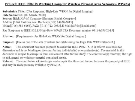 doc.: IEEE 802.15-00075r0 Submission March 2000 Rick Alfvin, Eastman Kodak CompanySlide 1 Project: IEEE P802.15 Working Group for Wireless Personal Area.