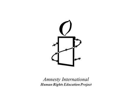Amnesty International Human Rights Education Project.