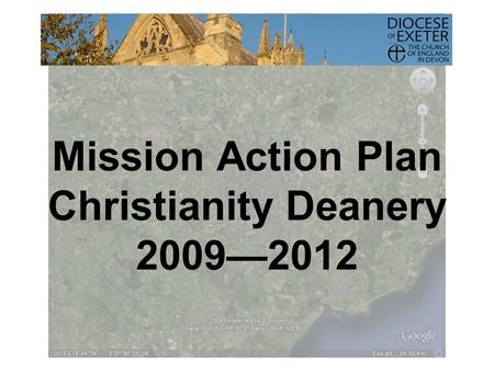 Mission Action Plan Christianity Deanery 2009—2012.