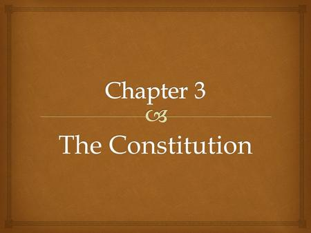 The Constitution.   A Blueprint for Government Section 1.