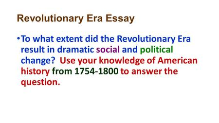 Revolutionary Era Essay