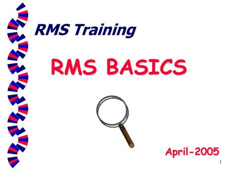 1 RMS Training RMS BASICS April-2005. 2 Before you start RMS Six basic steps to success: 1.Establish offices (enter descriptions of offices) 2.Enter staff.