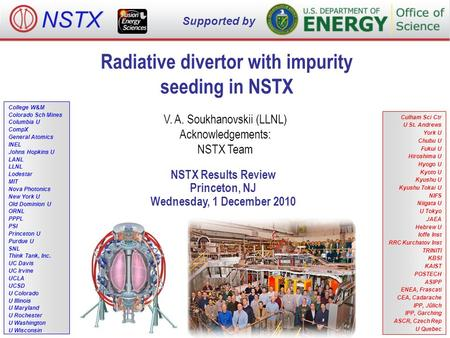 Radiative divertor with impurity seeding in NSTX V. A. Soukhanovskii (LLNL) Acknowledgements: NSTX Team NSTX Results Review Princeton, NJ Wednesday, 1.