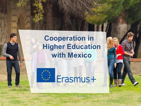 Date: in 12 pts Cooperation in Higher Education with Mexico.