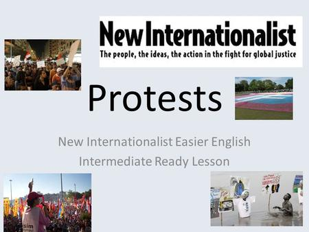 Protests New Internationalist Easier English Intermediate Ready Lesson.
