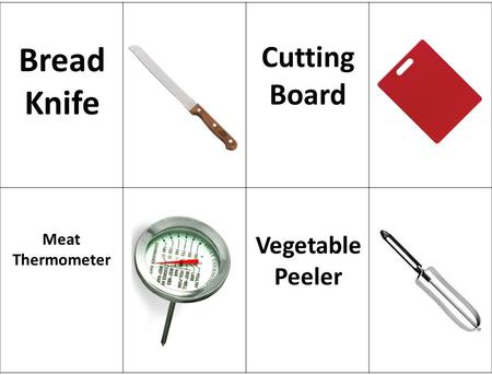 Bread Knife Cutting Board Meat Thermometer Vegetable Peeler.