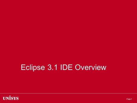 Eclipse 3.1 IDE Overview.