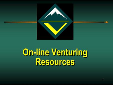 1 On-line Venturing Resources Resources. 2 OverviewOverview Official Website Official Website Training Training Online Online Youth Youth Adult Adult.