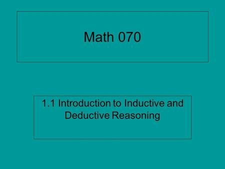 1.1 Introduction to Inductive and Deductive Reasoning