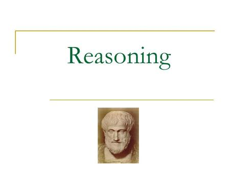 "Reasoning. Inductive and Deductive reasoning Inductive reasoning is concerned with reasoning from ""specific instances to some general conclusion."" Deductive."