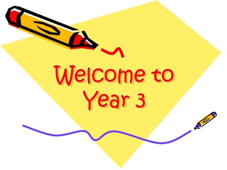 Welcome to Year 3. Introductions Mrs Jones – Acting Head Teacher Teacher – Mr Doherty Teacher – Miss Rogers Teaching Assistant – Mrs Stopler Teaching.