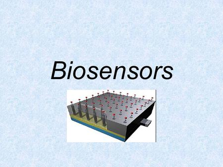 Biosensors. What is biosensor? Biosensors: are analytical tools for the analysis of bio-material samples to gain an understanding of their bio-composition,