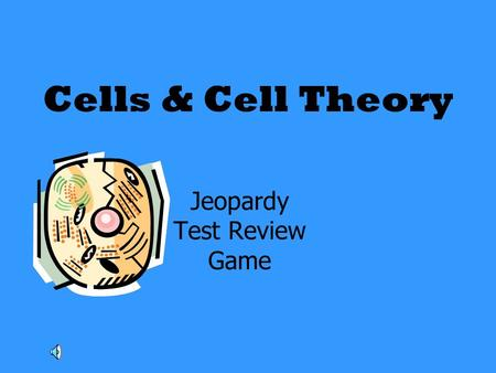 Cells & Cell Theory Jeopardy Test Review Game. Organelle Function Microscope Parts That old Cell Theory ScientistsGeneral Info 100 200 300 400 500.