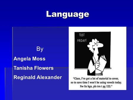 Language By Angela Moss Tanisha Flowers Reginald Alexander.