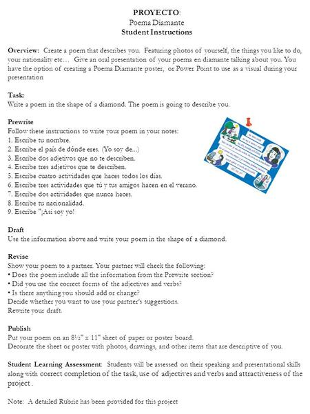 PROYECTO: Poema Diamante Student Instructions Overview: Create a poem that describes you. Featuring photos of yourself, the things you like to do, your.