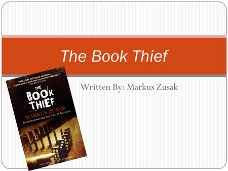 Written By: Markus Zusak The Book Thief. The extraordinary #1New York Times best seller that came out in theaters on November 15, 2013, Markus Zusak's.