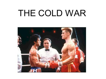 THE COLD WAR. What is More Important? Equality Freedom Should we all share the same grade? Should all students be given different grades?