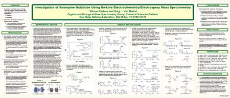 OVERVIEW Investigation of Reserpine Oxidation Using On-<strong>Line</strong> Electrochemistry/Electrospray Mass Spectrometry Vilmos Kertesz and Gary J. Van Berkel Organic.