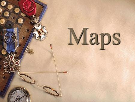 Maps What is a map? A map is a representation, usually on a flat surface, of the features of an area of the earth or a portion of the heavens, showing.