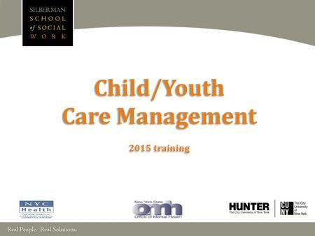 Child/Youth Care Management 2015 training. WELCOME!