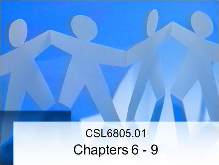CSL6805.01 Chapters 6 - 9. Psychoanalytic Approach Contributions –Sigmund Freud (1856-1939) Austria –Erik Erickson (1902-1994) Germany- US:Boston –Alexander.
