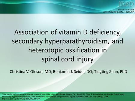 This article and any supplementary material should be cited as follows: Oleson CV, Seidel BJ, Zhan T. Association of vitamin D deficiency, secondary hyperparathyroidism,