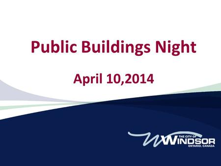 Public Buildings Night April 10,2014. Summary Over $70 million of building projects 6 new buildings 7 renovations or additions.