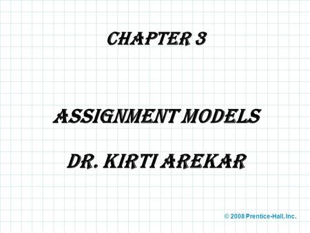 Assignment Models Dr. Kirti Arekar